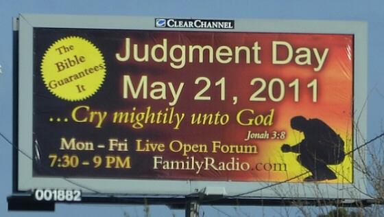 judgment day 2011 billboard. May 21, 2011 is Judgment Day.